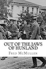 Out of the Jaws of Hunland af Fred Mcmullen