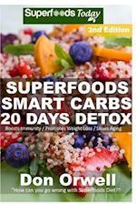 Superfoods Smart Carbs 20 Days Detox