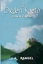 La Orden Kaeto