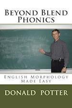 Beyond Blend Phonics af Donald L. Potter