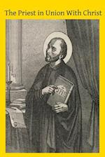 The Priest in Union with Christ af Rev R. Garrigou-Lagrange Op, Reginald Garrigou-Lagrange