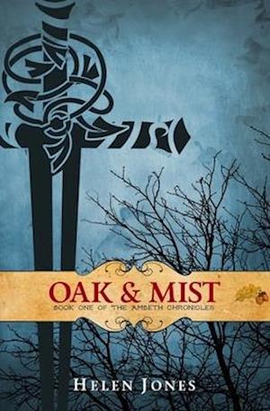 Bog, paperback Oak and Mist af Helen Jones
