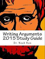 Writing Arguments 2015 Study Guide