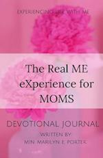 The Real Me Experience for Moms Devotional Journal af M. E. Porter