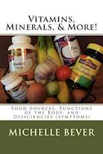 Vitamins, Minerals, & More!
