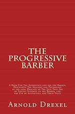 The Progressive Barber af Arnold Drexel