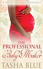 The Professional Babymaker