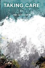 Taking Care af Jim Goodwin