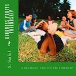 Kindness Fruits Friendship