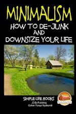 Minimalism - How to de-Junk and Downsize Your Life af John Davidson, Colvin Tonya Nyakundi