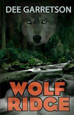 Wolf Ridge af Dee Garretson