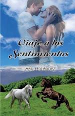 Viaje a Los Sentimientos af Mar Fernandez Martinez