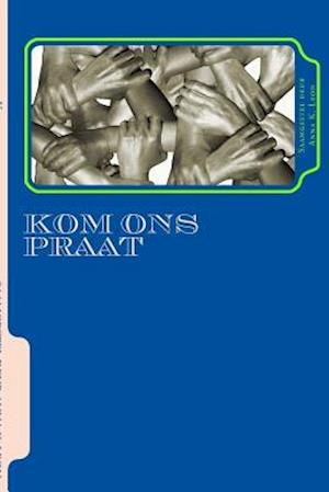Bog, paperback Kom Ons Praat af Anna K. Leon