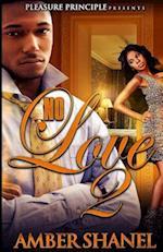 No Love 2 af Amber Shanel
