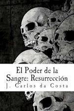 El Poder de La Sangre af Jose Carlos Camelo Da Costa