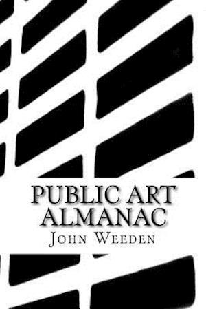 Bog, paperback Public Art Almanac af John Weeden