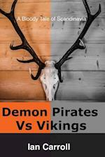 Demon Pirates Vs Vikings af MR Ian Carroll