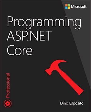 Bog, paperback Programming ASP.Net Core af Dino Esposito