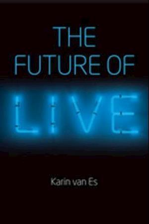 Future of Live af Karin Van Es