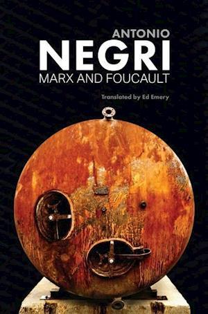 Bog, hardback Marx and Foucault af Antonio Negri