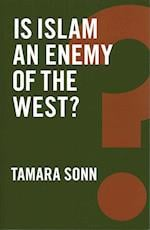 Is Islam an Enemy of the West? (Global Futures)