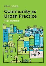 Community as Urban Practice (Urban Futures)