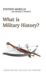What is Military History? (What Is History?)