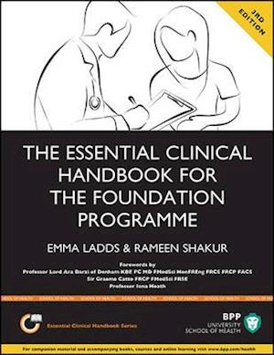 Bog, paperback The Essential Clinical Handbook for the Foundation Programme: A Comprehensive Guide for Foundation Doctors on How to Achieve Your Eportfolio Core Clinical Competencies af Rameen Shakur