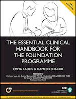 The Essential Clinical Handbook for the Foundation Programme: A Comprehensive Guide for Foundation Doctors on How to Achieve Your Eportfolio Core Clinical Competencies af Rameen Shakur