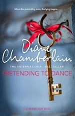 Pretending to Dance af Diane Chamberlain