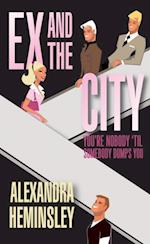 Ex and the City af Alexandra Heminsley