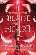 Between the Blade and the Heart (The Valkyrie, nr. 1)