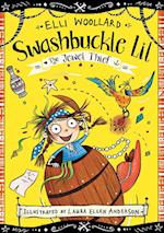 Swashbuckle Lil and the Jewel Thief (Swashbuckle Lil The Secret Pirate)