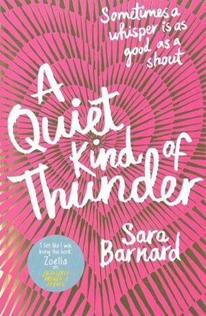 Bog, paperback A Quiet Kind of Thunder af Sara Barnard