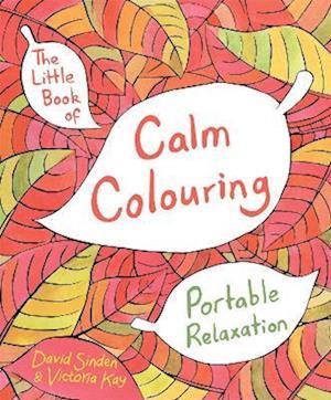 Bog paperback The Little Book of Calm Colouring af David Sinden