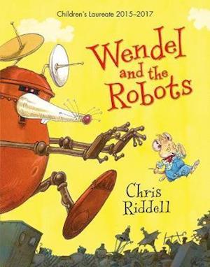 Bog hardback Wendel and the Robots af Chris Riddell