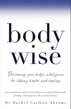 Bog, paperback Bodywise af Dr. Rachel Carlton Abrams