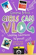Hashtag Hermione: Wipeout (Girls Can Vlog, nr. 3)