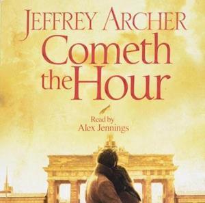 Lydbog CD Cometh the Hour af Jeffrey Archer