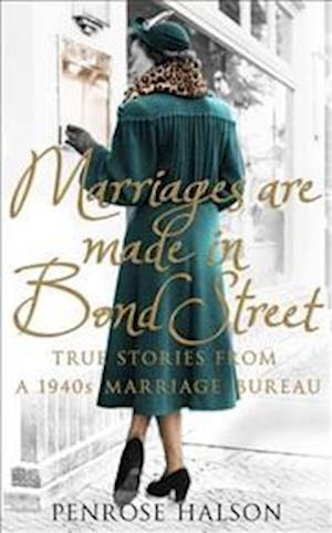 Bog, paperback Marriages Are Made in Bond Street af Penrose Halson