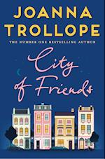 City of Friends af Joanna Trollope