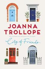 City of Friends af Joanna Trollope