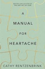 Manual for Heartache