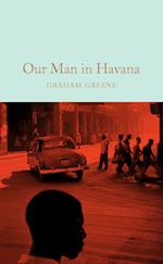 Our Man in Havana (Macmillan Collectors Library, nr. 2)