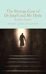 The Strange Case of Dr Jekyll and Mr Hyde and other stories (Macmillan Collectors Library, nr. 112)