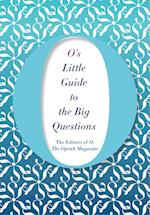 O's Little Guide to the Big Questions (Os Little BooksGuides, nr. 6)