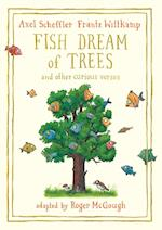 Fish Dream of Trees
