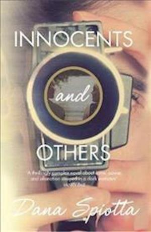 Bog, hardback Innocents and Others af Dana Spiotta