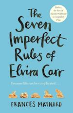 The Seven Imperfect Rules of Elvira Carr