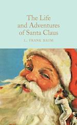 Life and Adventures of Santa Claus (Macmillan Collectors Library)